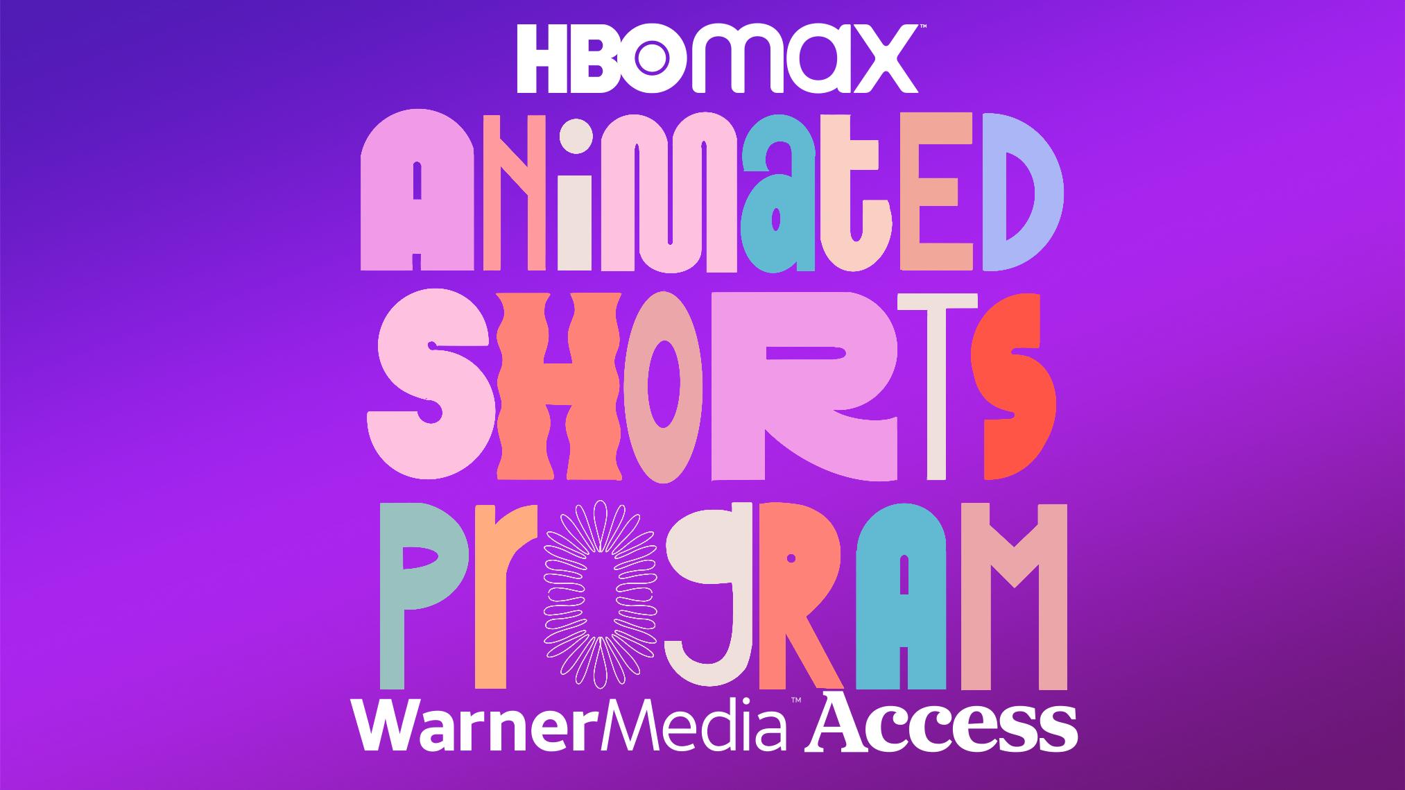HBO Max x WarnerMedia Access Shorts Program