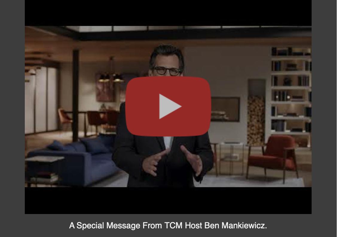 Message from Ben Mankiewicz - TCM Brand Refresh