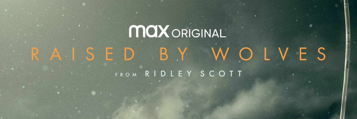 HBO Max Debuts Trailer and Key Art for Ridley Scott's RAISED BY WOLVES