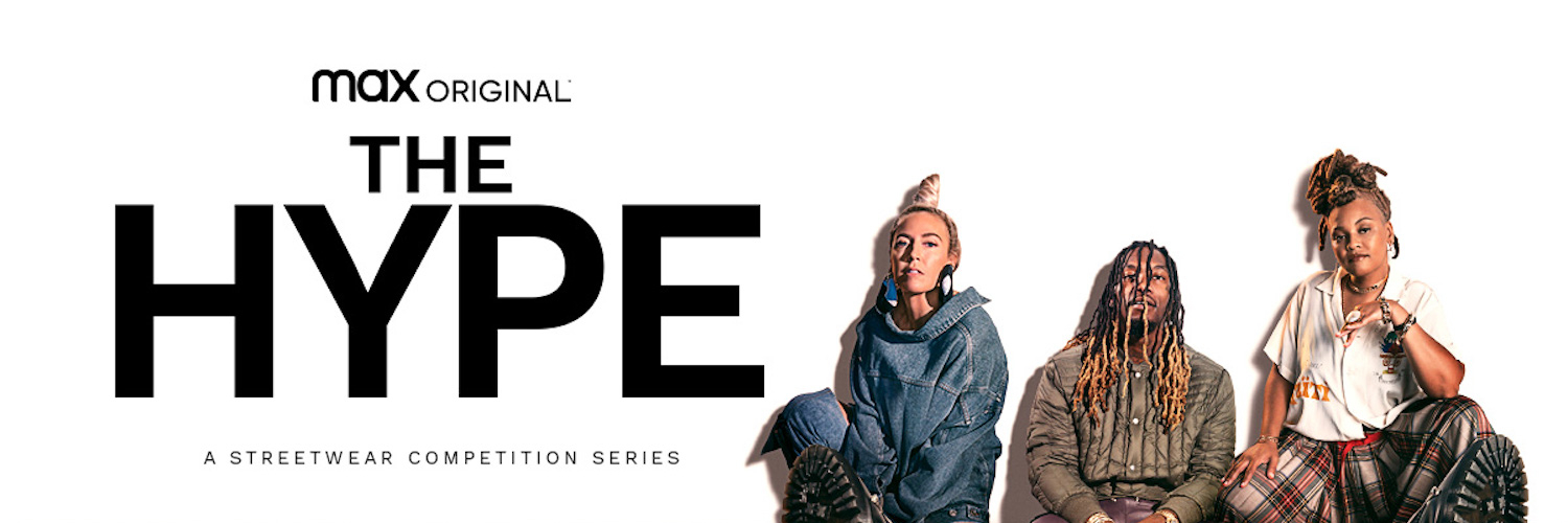 HBO Max Releases Trailer And Key Art For Streetwear Competition Series THE HYPE, Debuting August 12