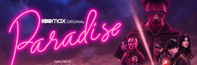 International Max Original PARADISE (PARAÍSO) Debuts October 28