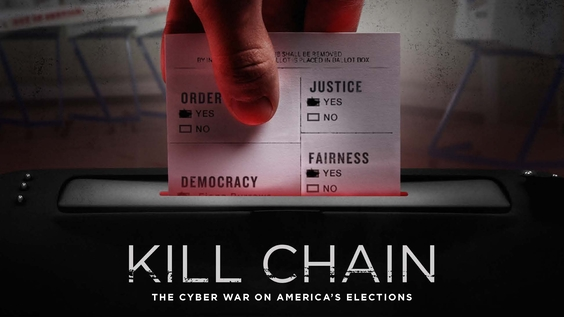 KILL CHAIN: THE CYBER WAR ON AMERICA'S ELECTIONS debuts March 26