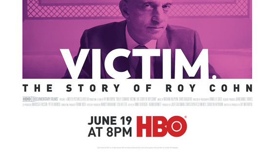 BULLY. COWARD. VICTIM. THE STORY OF ROY COHN Debuts June 19, Exclusively On HBO