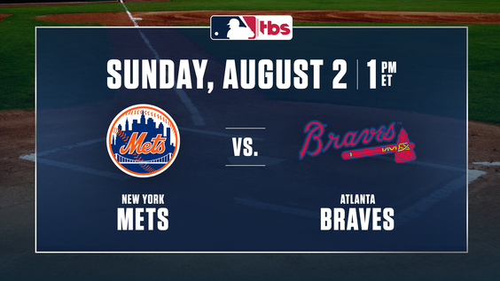 MLB on TBS to Feature NL East Rivals – Mets and Pete Alonso vs. Braves and Ronald Acuña, Jr. – Sunday, Aug. 2, at 1 p.m. ET