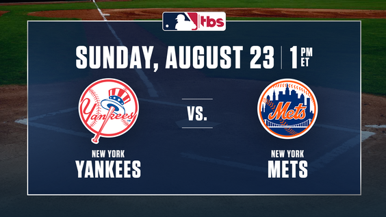 MLB on TBS to Feature Subway Series – Yankees vs. Mets – On Consecutive Sundays, Aug. 23 & 30, at 1 p.m. ET