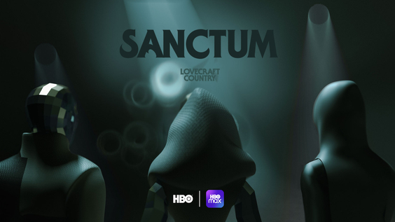 HBO Launches LOVECRAFT COUNTRY: SANCTUM,An Exclusive Social VR Experience In Celebration Of The New Hit Series