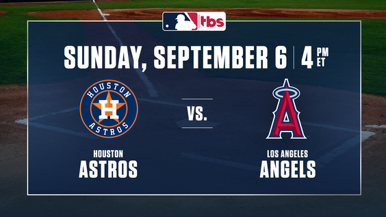 MLB on TBS to Showcase A.L. West Rivals – Angels & Mike Trout vs. Astros & Carlos Correa – Sunday, Sept. 6, at 4 p.m. ET