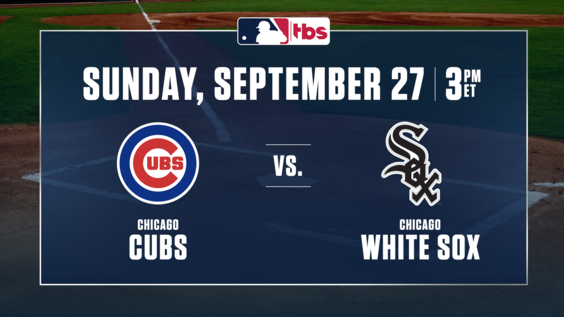 MLB on TBS 2020 Regular Season Finale to Feature the Crosstown Classic – Chicago Cubs vs. Chicago White Sox – Sunday, Sept. 27, at 3 p.m. ET