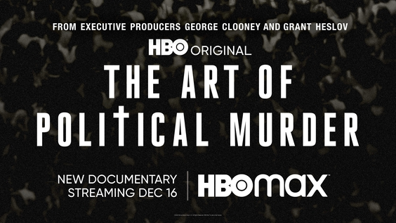 HBO's THE ART OF POLITICAL MURDER, A Real-Life Political Thriller About The Investigation Into  The Murder Of Guatemalan Bishop Juan Gerardi, Debuts December 16
