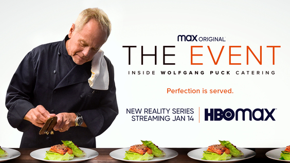 From Culinary Mastermind Wolfgang Puck, THE EVENT Premieres January 14 on HBO Max