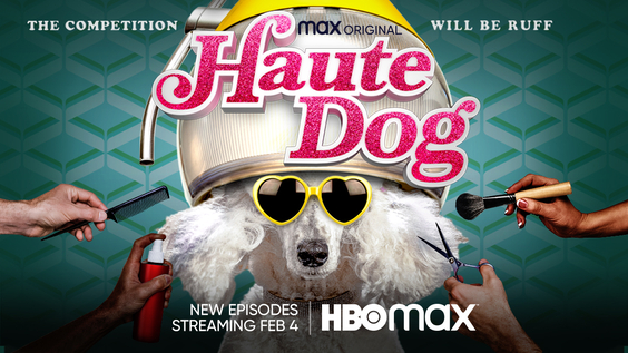 HBO Max Original HAUTE DOG Returns With All-New Episodes on Thursday, February 4