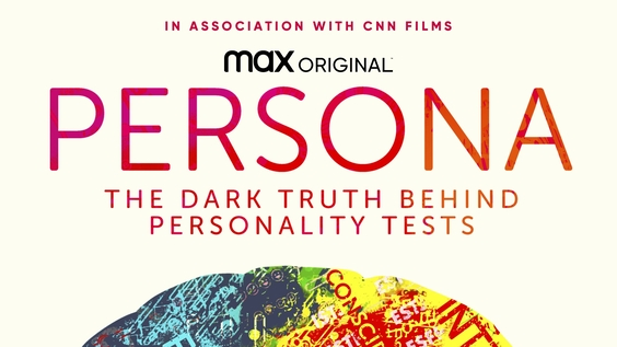 HBO Max Debuts Official Trailer and Key Art for Max Original PERSONA: THE DARK TRUTH BEHIND PERSONALITY TESTS, Premiering March 4