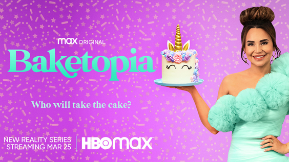 HBO Max Baking Competition Series BAKETOPIA Premieres March 25