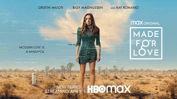 MADE FOR LOVE Debuts April 1 on HBO Max