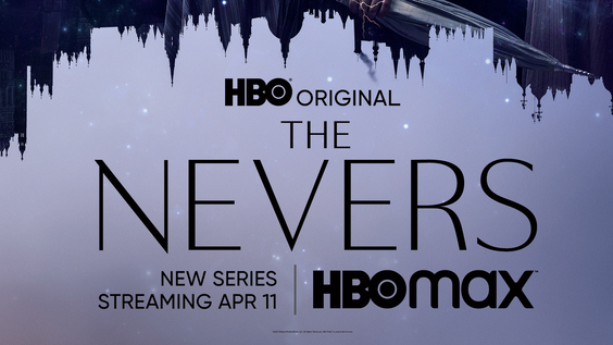 HBO Drama Series THE NEVERS Debuts April 11