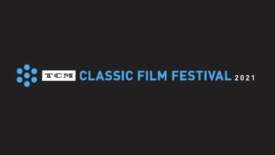 NEWS: Full Schedule Released For 2021 TCM Classic Film Festival
