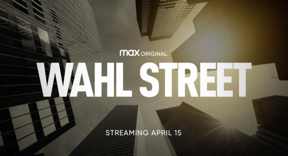 HBO Max Debuts Official Trailer for the Max Original WAHL STREET, Premiering April 15