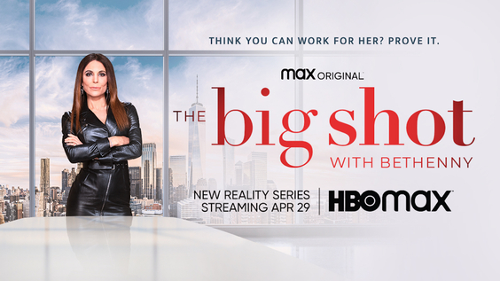 HBO Max Debuts Official Trailer And Key Art For The Max Original THE BIG SHOT WITH BETHENNY, Premiering April 29