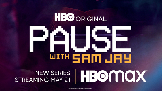 HBO's New Half-Hour Late Night Talk Series PAUSE WITH SAM JAY Debuts May 21