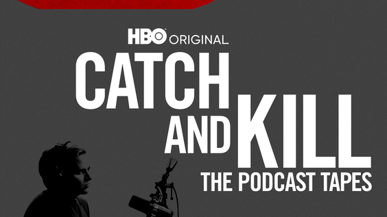 HBO To Debut Documentary Series  CATCH AND KILL: THE PODCAST TAPES
