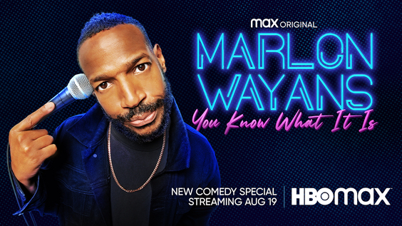 Official Trailer Released For MARLON WAYANS: YOU KNOW WHAT IT IS