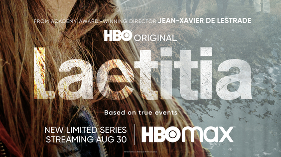 HBO Acquires North American Television And Streaming Rights To Limited Drama Series LAETITIA, From France TV Distribution, Debuting August 30