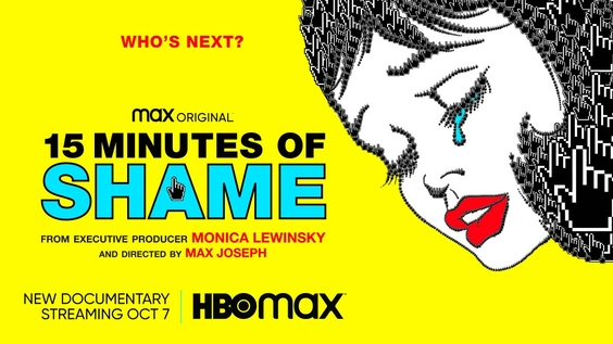 HBO Max Reveals Official Trailer And Key Art For Monica Lewinsky And Max Joseph's Documentary, 15 MINUTES OF SHAME, Debuting October 7